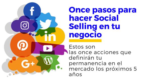 Once pasos para hacer social selling en tu negocio