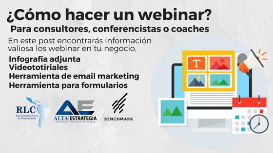 ¿Cómo hacer un webinar? para consultores, conferencistas o coaches (infografía y videotutorial)