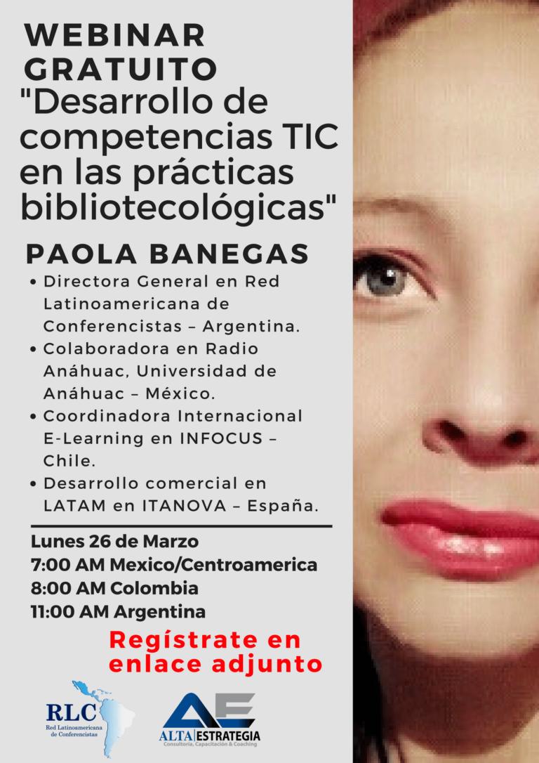 Desarrollo de competencias TIC en las prácticas bibliotecológicas/ primera temporada de entrevistas #RLC