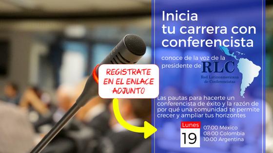 ¿Cómo inicia una carrera como conferencista?  entrevista con #RLC