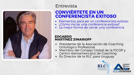 ¿Conviértete en un conferencista exitoso? entrevista con Edgardo Martínez Zimarioff